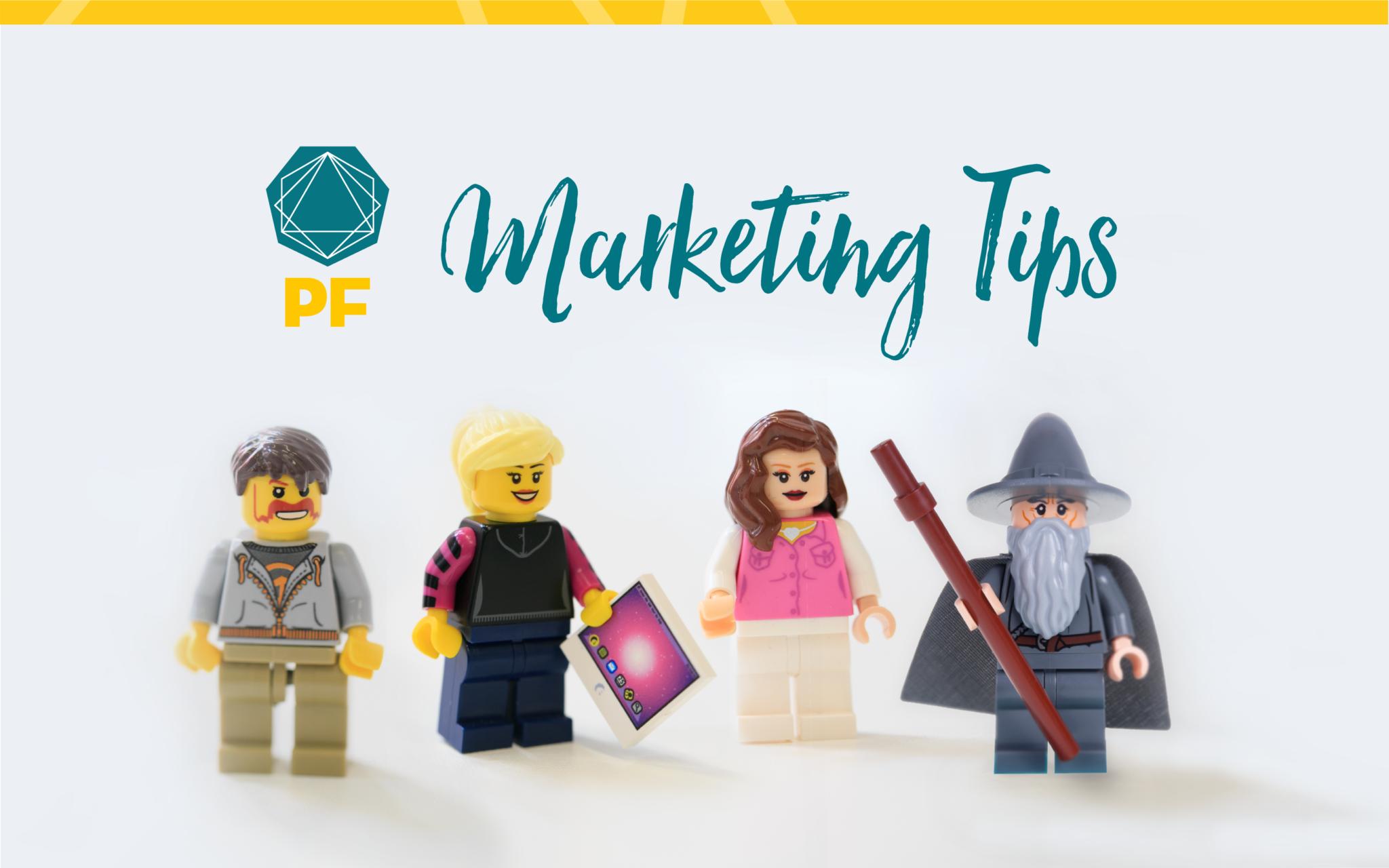 PF team marketing tips